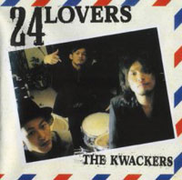 24LOVERS/THE KWACKERS
